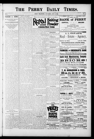 Primary view of object titled 'The Perry Daily Times. (Perry, Okla.), Vol. 1, No. 194, Ed. 1 Saturday, May 5, 1894'.