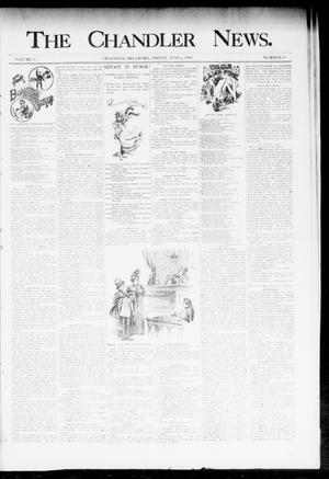 Primary view of object titled 'The Chandler News. (Chandler, Okla.), Vol. 3, No. 37, Ed. 1 Friday, June 8, 1894'.