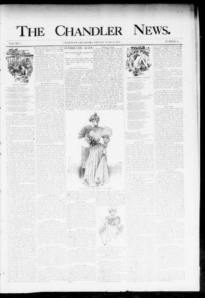 Primary view of object titled 'The Chandler News. (Chandler, Okla.), Vol. 3, No. 38, Ed. 1 Friday, June 15, 1894'.