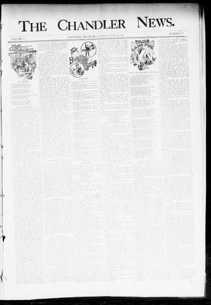 Primary view of object titled 'The Chandler News. (Chandler, Okla.), Vol. 3, No. 39, Ed. 1 Friday, June 22, 1894'.