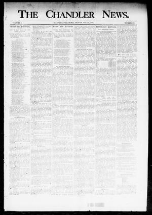 Primary view of object titled 'The Chandler News. (Chandler, Okla.), Vol. 3, No. 32, Ed. 1 Friday, July 6, 1894'.