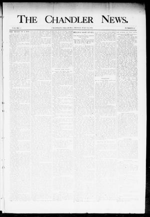 Primary view of object titled 'The Chandler News. (Chandler, Okla.), Vol. 3, No. 32, Ed. 1 Friday, July 13, 1894'.