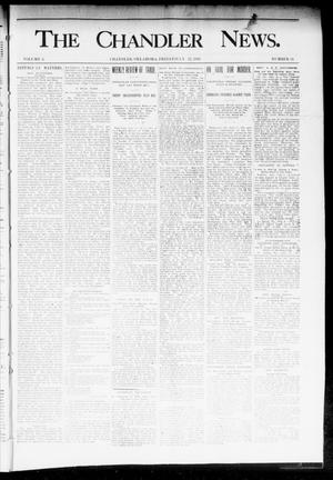 Primary view of object titled 'The Chandler News. (Chandler, Okla.), Vol. 3, No. 34, Ed. 1 Friday, July 27, 1894'.