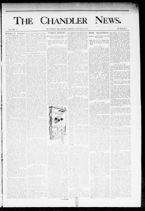 Primary view of object titled 'The Chandler News. (Chandler, Okla.), Vol. 3, No. 37, Ed. 1 Friday, August 17, 1894'.