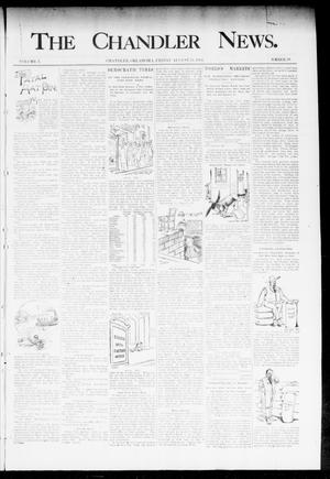 Primary view of object titled 'The Chandler News. (Chandler, Okla.), Vol. 3, No. 38, Ed. 1 Friday, August 24, 1894'.