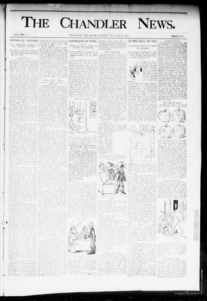 Primary view of object titled 'The Chandler News. (Chandler, Okla.), Vol. 3, No. 39, Ed. 1 Friday, August 31, 1894'.