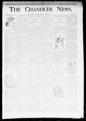 Primary view of object titled 'The Chandler News. (Chandler, Okla.), Vol. 3, No. 44, Ed. 1 Friday, October 5, 1894'.