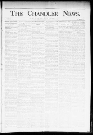 Primary view of object titled 'The Chandler News. (Chandler, Okla.), Vol. 3, No. 45, Ed. 1 Friday, October 12, 1894'.