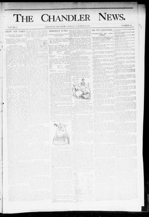 Primary view of object titled 'The Chandler News. (Chandler, Okla.), Vol. 3, No. 46, Ed. 1 Friday, October 19, 1894'.