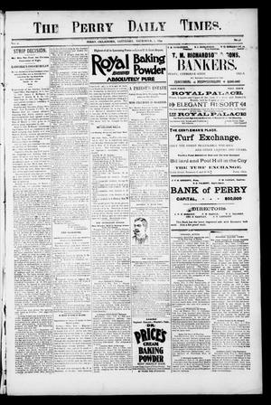 Primary view of object titled 'The Perry Daily Times. (Perry, Okla.), Vol. 2, No. 42, Ed. 1 Saturday, November 3, 1894'.
