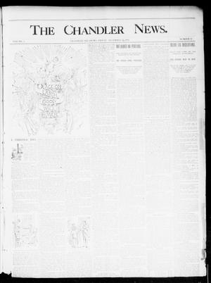 Primary view of object titled 'The Chandler News. (Chandler, Okla.), Vol. 4, No. 13, Ed. 1 Friday, December 21, 1894'.