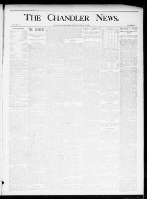 Primary view of object titled 'The Chandler News. (Chandler, Okla.), Vol. 4, No. 31, Ed. 1 Friday, April 26, 1895'.