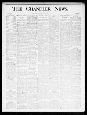 Primary view of object titled 'The Chandler News. (Chandler, Okla.), Vol. 4, No. 32, Ed. 1 Friday, May 3, 1895'.