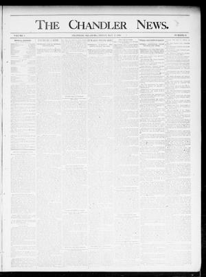 Primary view of object titled 'The Chandler News. (Chandler, Okla.), Vol. 4, No. 34, Ed. 1 Friday, May 17, 1895'.