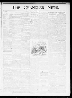 Primary view of object titled 'The Chandler News. (Chandler, Okla.), Vol. 4, No. 35, Ed. 1 Friday, May 24, 1895'.