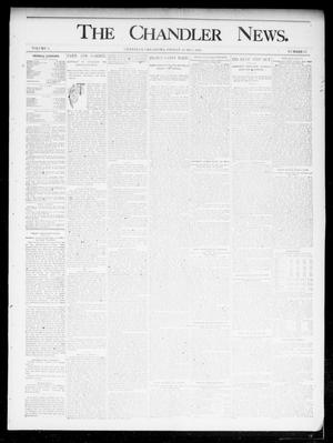 Primary view of object titled 'The Chandler News. (Chandler, Okla.), Vol. 4, No. 37, Ed. 1 Friday, June 7, 1895'.