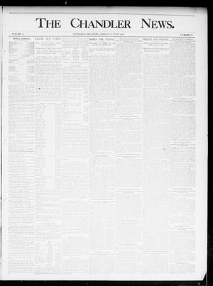 Primary view of object titled 'The Chandler News. (Chandler, Okla.), Vol. 4, No. 39, Ed. 1 Friday, June 21, 1895'.