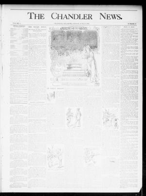 Primary view of object titled 'The Chandler News. (Chandler, Okla.), Vol. 4, No. 40, Ed. 1 Friday, June 28, 1895'.
