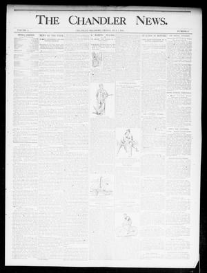 Primary view of object titled 'The Chandler News. (Chandler, Okla.), Vol. 4, No. 41, Ed. 1 Friday, July 5, 1895'.