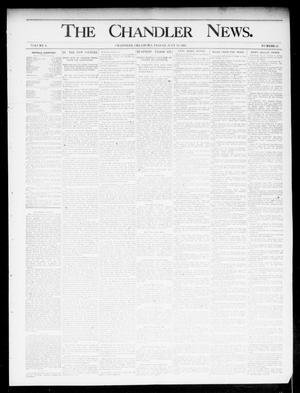 Primary view of object titled 'The Chandler News. (Chandler, Okla.), Vol. 4, No. 43, Ed. 1 Friday, July 19, 1895'.