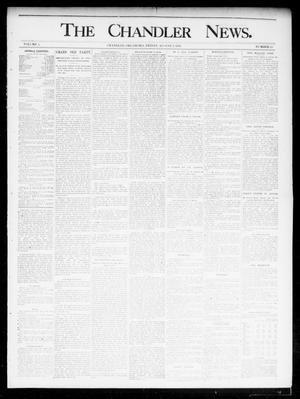 Primary view of object titled 'The Chandler News. (Chandler, Okla.), Vol. 4, No. 45, Ed. 1 Friday, August 2, 1895'.