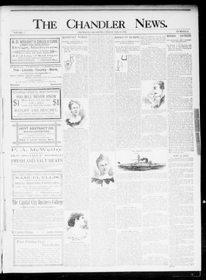 Primary view of object titled 'The Chandler News. (Chandler, Okla.), Vol. 5, No. 22, Ed. 1 Friday, February 21, 1896'.