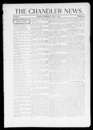 Primary view of object titled 'The Chandler News. (Chandler, Okla.), Vol. 6, No. 34, Ed. 1 Friday, May 7, 1897'.