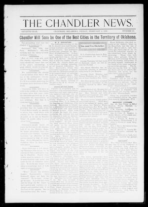 Primary view of object titled 'The Chandler News. (Chandler, Okla.), Vol. 7, No. 20, Ed. 1 Friday, February 4, 1898'.