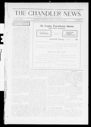 Primary view of object titled 'The Chandler News. (Chandler, Okla.), Vol. 8, No. 18, Ed. 1 Friday, January 20, 1899'.