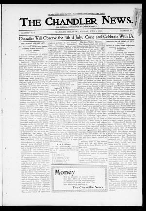 Primary view of object titled 'The Chandler News. (Chandler, Okla.), Vol. 8, No. 38, Ed. 1 Friday, June 9, 1899'.