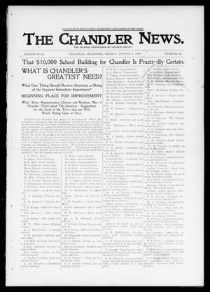 Primary view of object titled 'The Chandler News. (Chandler, Okla.), Vol. 8, No. 46, Ed. 1 Friday, August 4, 1899'.