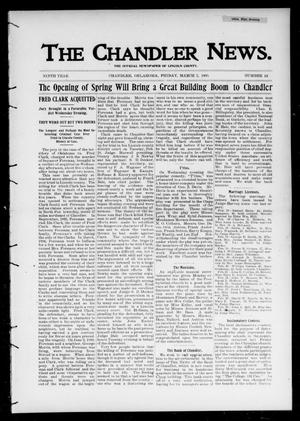 Primary view of object titled 'The Chandler News. (Chandler, Okla.), Vol. 9, No. 24, Ed. 1 Friday, March 2, 1900'.