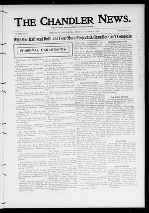 Primary view of object titled 'The Chandler News. (Chandler, Okla.), Vol. 9, No. 25, Ed. 1 Friday, March 9, 1900'.