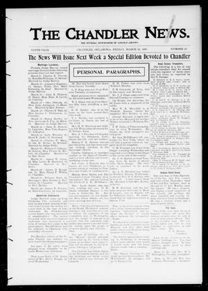 Primary view of object titled 'The Chandler News. (Chandler, Okla.), Vol. 9, No. 27, Ed. 1 Friday, March 23, 1900'.