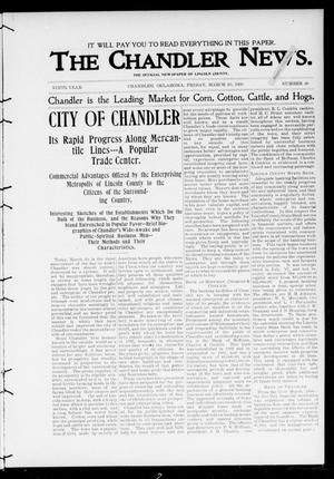 Primary view of object titled 'The Chandler News. (Chandler, Okla.), Vol. 9, No. 28, Ed. 1 Friday, March 30, 1900'.