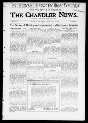 Primary view of object titled 'The Chandler News. (Chandler, Okla.), Vol. 9, No. 33, Ed. 1 Friday, May 4, 1900'.
