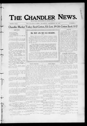 Primary view of object titled 'The Chandler News. (Chandler, Okla.), Vol. 10, No. 1, Ed. 1 Thursday, September 20, 1900'.