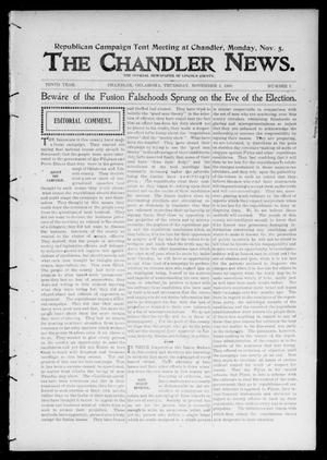 Primary view of object titled 'The Chandler News. (Chandler, Okla.), Vol. 10, No. 7, Ed. 1 Thursday, November 1, 1900'.