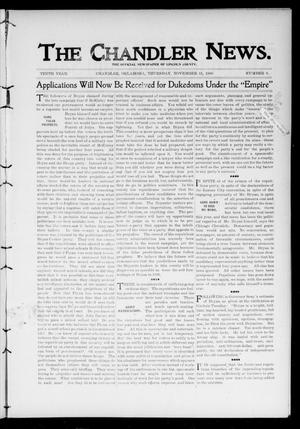 Primary view of object titled 'The Chandler News. (Chandler, Okla.), Vol. 10, No. 9, Ed. 1 Thursday, November 15, 1900'.