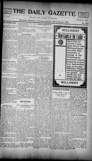 Primary view of object titled 'The Daily Gazette. (Stillwater, Okla.), Vol. 1, No. 200, Ed. 1 Thursday, September 26, 1901'.