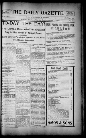 Primary view of object titled 'The Daily Gazette. (Stillwater, Okla.), Vol. 1, No. 218, Ed. 1 Thursday, October 17, 1901'.