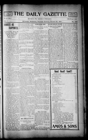 Primary view of object titled 'The Daily Gazette. (Stillwater, Okla.), Vol. 1, No. 225, Ed. 1 Thursday, October 24, 1901'.