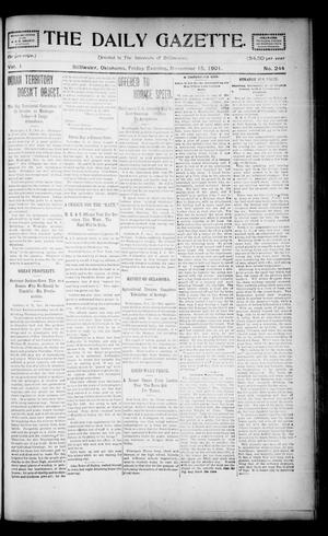 Primary view of object titled 'The Daily Gazette. (Stillwater, Okla.), Vol. 1, No. 244, Ed. 1 Friday, November 15, 1901'.