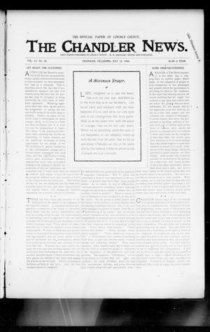 Primary view of object titled 'The Chandler News. (Chandler, Okla.), Vol. 13, No. 34, Ed. 1 Thursday, May 12, 1904'.