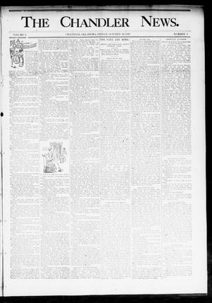 Primary view of object titled 'The Chandler News. (Chandler, Okla.), Vol. 3, No. 4, Ed. 1 Friday, October 20, 1893'.