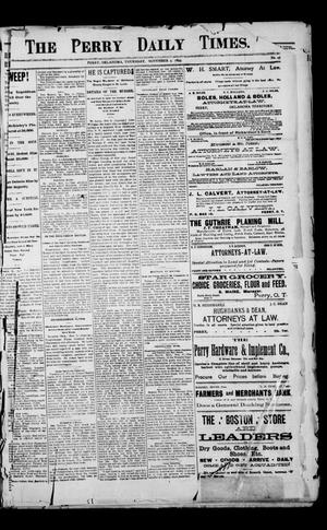 Primary view of object titled 'The Perry Daily Times. (Perry, Okla.), Vol. 1, No. 45, Ed. 1 Thursday, November 9, 1893'.