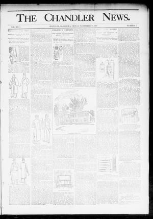 Primary view of object titled 'The Chandler News. (Chandler, Okla.), Vol. 3, No. 7, Ed. 1 Friday, November 10, 1893'.