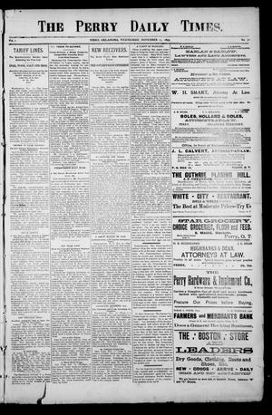 Primary view of object titled 'The Perry Daily Times. (Perry, Okla.), Vol. 1, No. 50, Ed. 1 Wednesday, November 15, 1893'.