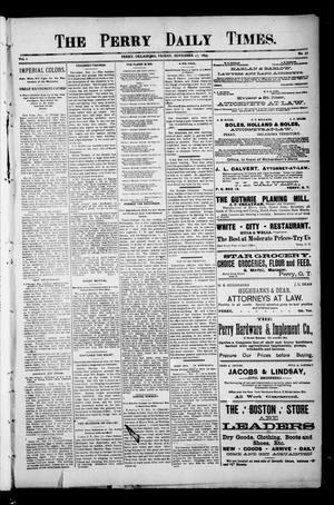 Primary view of object titled 'The Perry Daily Times. (Perry, Okla.), Vol. 1, No. 52, Ed. 1 Friday, November 17, 1893'.
