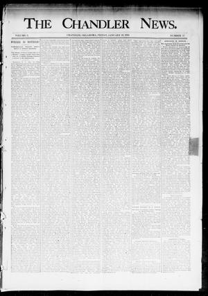 Primary view of object titled 'The Chandler News. (Chandler, Okla.), Vol. 3, No. 17, Ed. 1 Friday, January 19, 1894'.